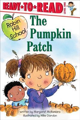 The Pumpkin Patch By McNamara, Margaret/ Gordon, Mike (ILT)