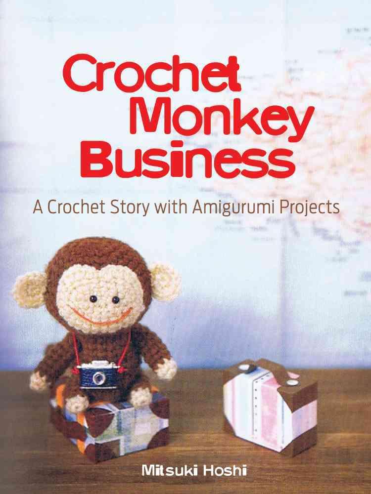 Crochet Monkey Business By Hoshi, Mitsuki